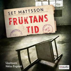 Fruktans tid (ljudbok) av Set Mattsson
