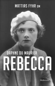 Om Rebecca av Daphne du Maurier (e-bok) av Matt