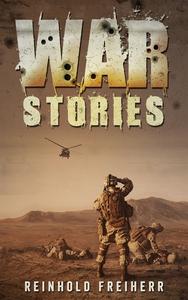 War Stories (e-bok) av Reinhold Freiherr