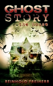 Ghost story: The house