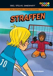 Joel spelar innebandy. 4, Straffen (e-bok) av Å