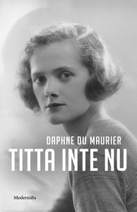 Titta inte nu (e-bok) av Daphne du Maurier