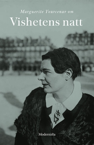Om Vishetens natt (e-bok) av Marguerite Yourcen