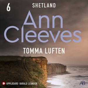Tomma luften (ljudbok) av Ann Cleeves