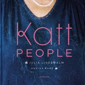 Katt People (e-bok) av Annina Rabe, Julia Linde