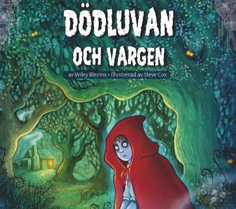 Lilla skräckbiblioteket 1: Dödluvan och vargen