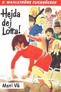 Lotta 14 - Hejda dej, Lotta! (e-bok) av Merri V