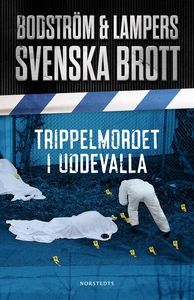 Svenska brott - Trippelmordet i Uddevalla (e-bo