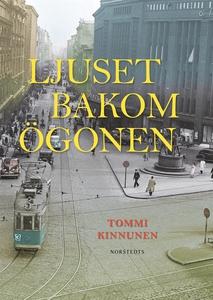 Ljuset bakom ögonen (e-bok) av Tommi Kinnunen