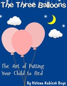 The Three Balloons  -The Art of Putting Your Child to Bed