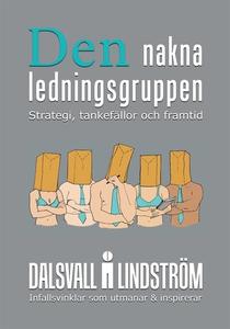 Den nakna ledningsgruppen  (e-bok) av Magnus Da