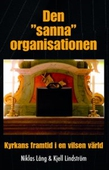 """Den """"sanna"""" organisationen"""