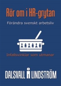 Rör om i HR-grytan (e-bok) av Magnus Dalsvall,