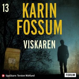 Viskaren (ljudbok) av Karin Fossum