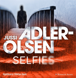 Selfies (ljudbok) av Jussi Adler-Olsen