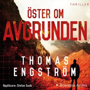 Öster om avgrunden (ljudbok) av Thomas Engström