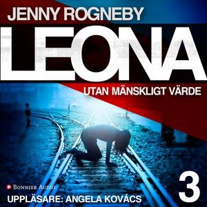 Leona. Utan mänskligt värde (ljudbok) av Jenny