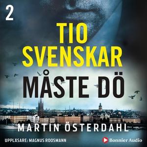 Tio svenskar måste dö (ljudbok) av Martin Öster