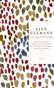 När jag är hos dig (e-bok) av Linn Ullmann