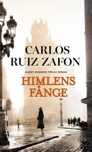 Himlens fånge (e-bok) av Carlos Ruiz Zafón