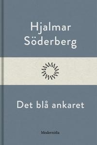 Det blå ankaret (e-bok) av Hjalmar Söderberg