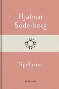 Spelarne (e-bok) av Hjalmar Söderberg