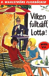 Lotta 17 - Vilken fullträff, Lotta! (e-bok) av