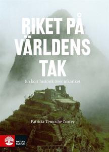 Riket på världens tak (e-bok) av Patricia Temoc