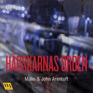 Härskarnas orden (ljudbok) av John Arentoft, Ma