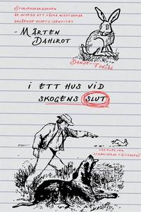 I ett hus vid skogens slut (e-bok) av Mårten Da