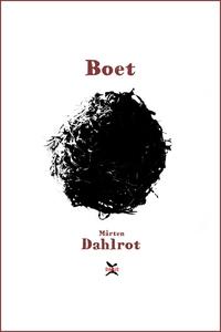 Boet (e-bok) av Mårten Dahlrot