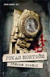 Dödens pendel (e-bok) av Jonas Moström