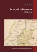 En korpral, en länsman, en gästgivare: Ett bidrag till släkten Kjöllerströms personhistoria