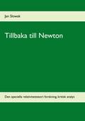 Tillbaka till Newton: Den speciella relativitetsteori: forskning, kritisk analys