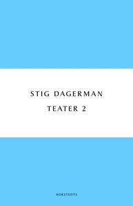 Teater 2 (e-bok) av Stig Dagerman