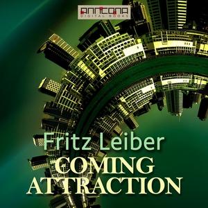 Coming Attraction (ljudbok) av Fritz Leiber