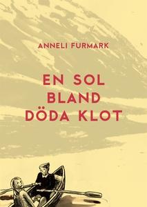 En sol bland döda klot (e-bok) av Anneli Furmar