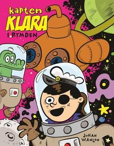 Kapten Klara i rymden (e-bok) av Johan Wanloo