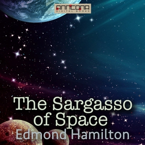The Sargasso of Space (ljudbok) av Edmond Hamil