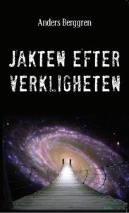 Jakten efter verkligheten (e-bok) av Anders Ber