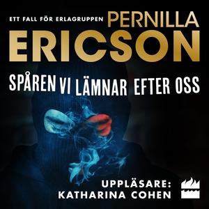 Spåren vi lämnar efter oss (ljudbok) av Pernill