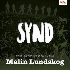 SYND - De sju dödssynderna tolkade av Malin Lun