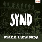 SYND - De sju dödssynderna tolkade av Malin Lundskog