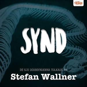 SYND - De sju dödssynderna tolkade av Stefan Wa