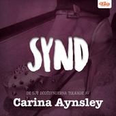 SYND - De sju dödssynderna tolkade av Carina Aynsley