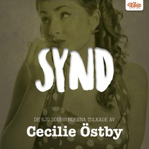 SYND - De sju dödssynderna tolkade av Cecilie Ö