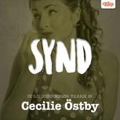 SYND - De sju dödssynderna tolkade av Cecilie Östby