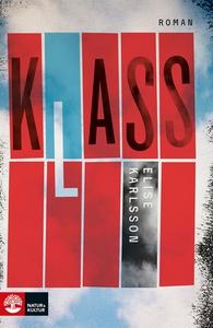 Klass (e-bok) av Elise Karlsson
