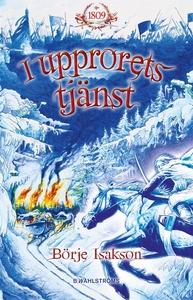 I upprorets tjänst (e-bok) av Börje Isakson