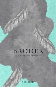 Broder (e-bok) av Aleksander Motturi